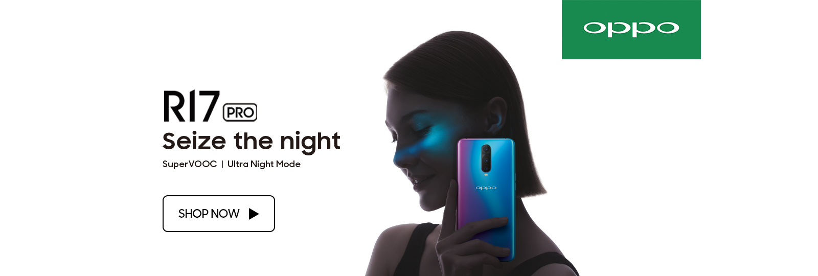 OPPO R17 & R17 Pro - Seize the Night